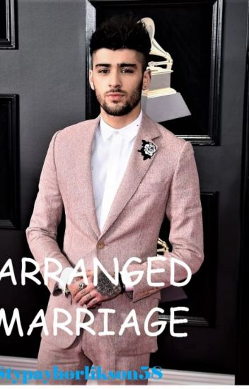 Arranged marriage //Z.M//
