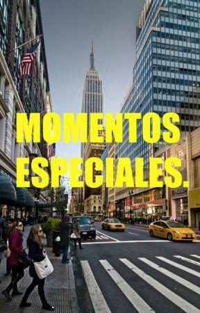 Momentos especiales. by Entre_palabras