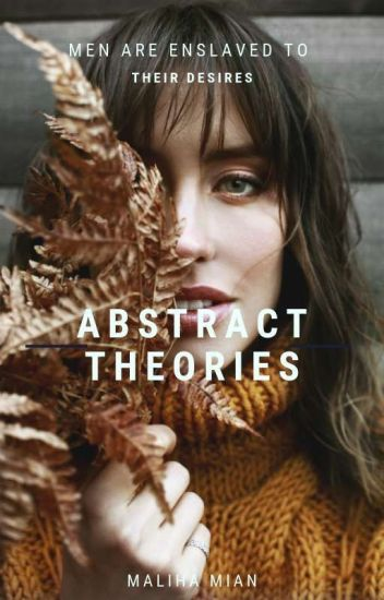 Abstract Theories #Wattys2016