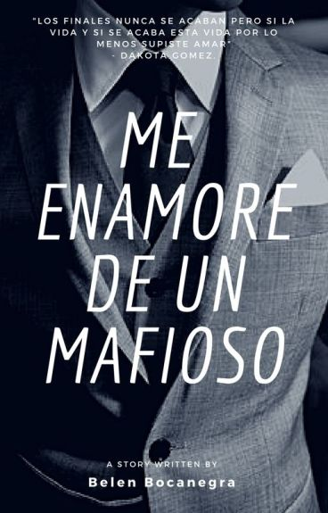 Me enamore de un mafioso (Editando)