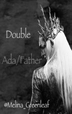 Double Ada/Father{Lee Pace daughter} by Melina_Greenleaf