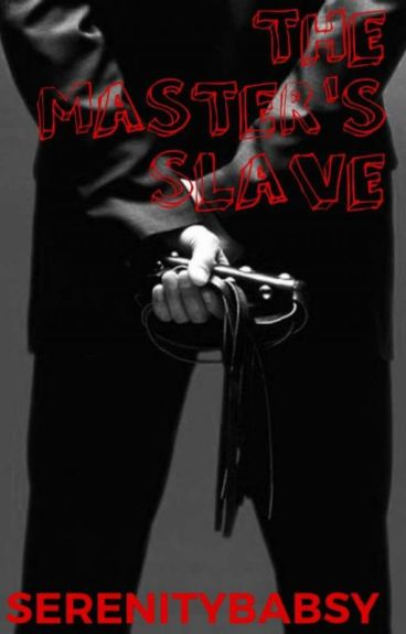 THE MASTER'S SLAVE