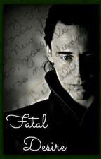 Loki Story ~ Fatal Desire by Libertymaura