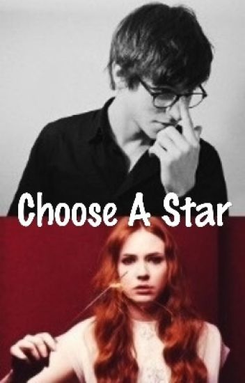 Choose A Star (A Marauders Fanfiction)