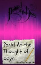 Panic! At the Thought of Boys... by rosevaldez310