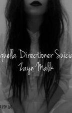 ∆Aquella Directioner Suicida∆ by ChicaNarnia13