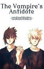 The Vampire's Antidote [SASUNARU][BOYXBOY] by sasukeuchihadesu
