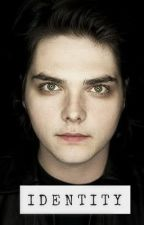 Identity [Gerard Way] *Completed* by IndigoBang