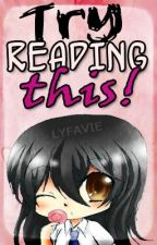 Try Reading This! by Lyfavie