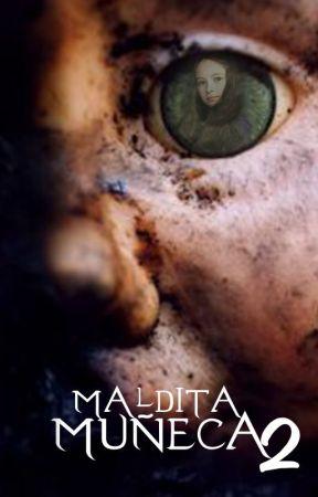 Maldita Muñeca 2 by Claudyfer