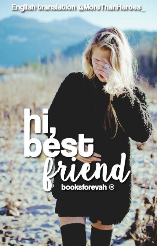 Hi, best friend. by MoreThanHeroes_