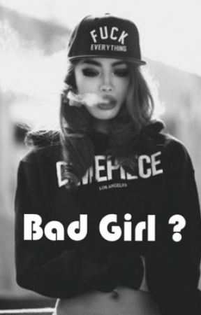 Bad Girl ? (Pausiert ) by Kate-Smith