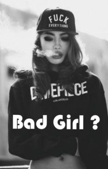 Bad Girl ?