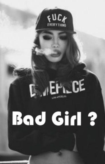 Badgirl?!