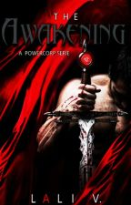 ○ THE AWAKENING # 0.5 - A The PowerCorp Serie // AMOSTRA by authorlaliv