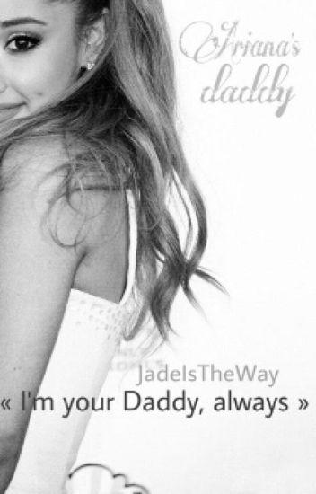 Ariana's daddy || Harry Styles ||