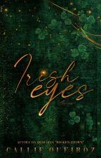 ○ IRISH EYES by authorlaliv
