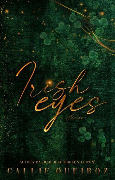 ○ IRISH EYES