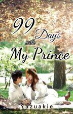 99 Days With My Prince [JADINE] by Yazuakie
