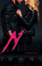 ○ NASHVILLE GANGSTERS by authorlaliv