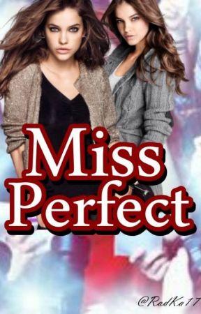 Miss Perfect by RadKa17