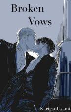 Broken Vows (Eruri/Ereri Fanfic | Erwin x Levi + Eren | Yaoi) by KariganUsami