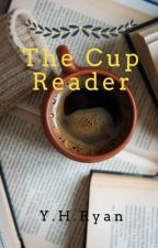 The Cup Reader (Z.M.) by MoonMiracle