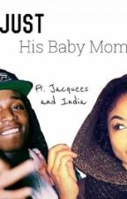 Just His Baby Momma by _imuni
