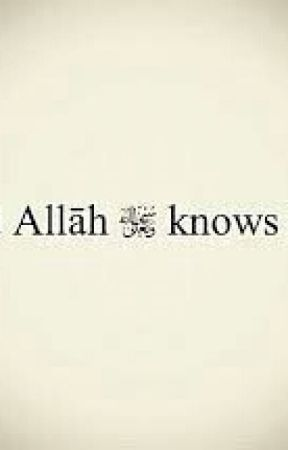 Dont Be Sad Allah Knows Dont Be Sad A Letter To You My