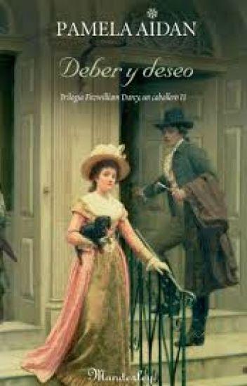 Fitzwilliam Darcy, Un Caballero Nº 2, TRILOGIA PAMELA AIDAN- Deber Y Deseo