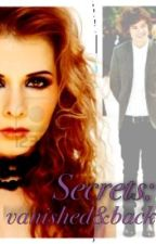 Secrets: vanished & back by SydneyRaquel