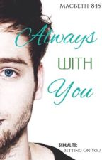 Always with You by Macbeth-845