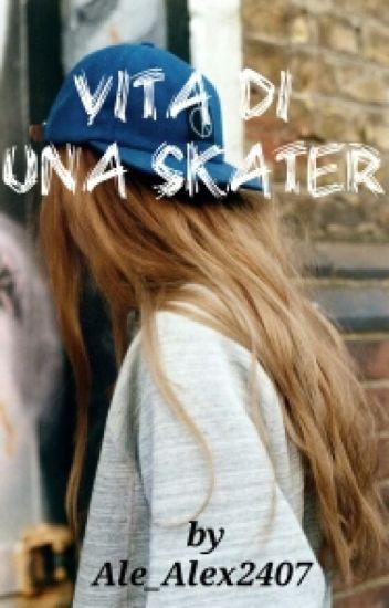 Vita di una skater