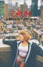 Drum ● İrwin by lukeysdirtypenguin