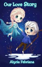 Our Love Story || JELSA by itsalfe