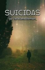 Suicidas by HereComesTheMoon_
