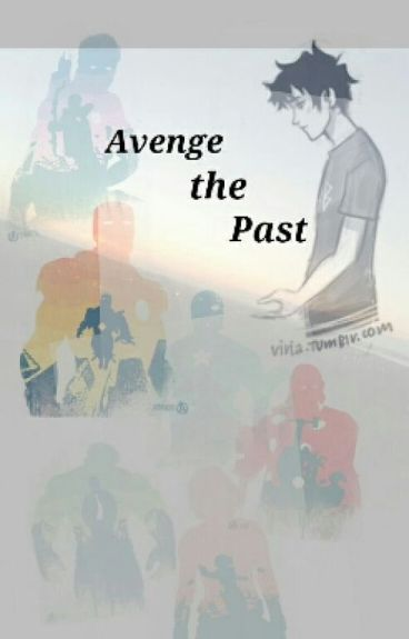 Avenge the Past.