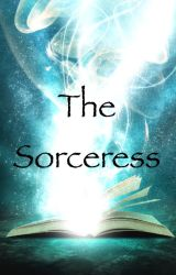 The Sorceress by SorceressUntold