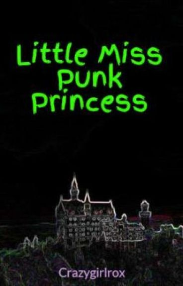 Little Miss Punk Princess by Crazygirlrox