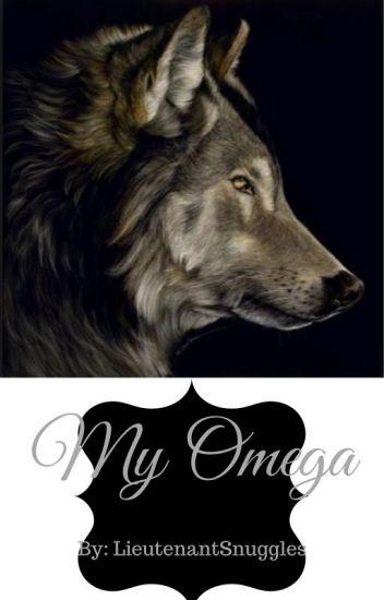 My Omega (Rewritting Soon) (ManxManxMan)