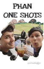 • Phan One Shots • by danyulhoweII