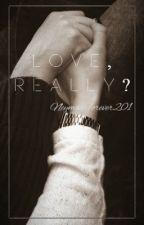 Love, really?  (Neymar Jr. Fanfic) by NeymarForever201