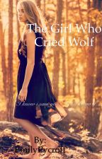 The girl who cried wolf by EmilyPycroft