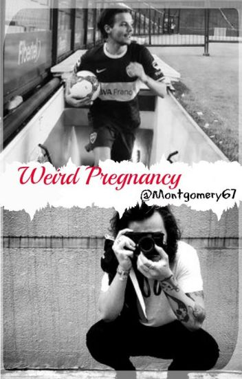 Weird Pregnancy {Larry Stylinson} {M-PREG} {AU} |CANCELADA|