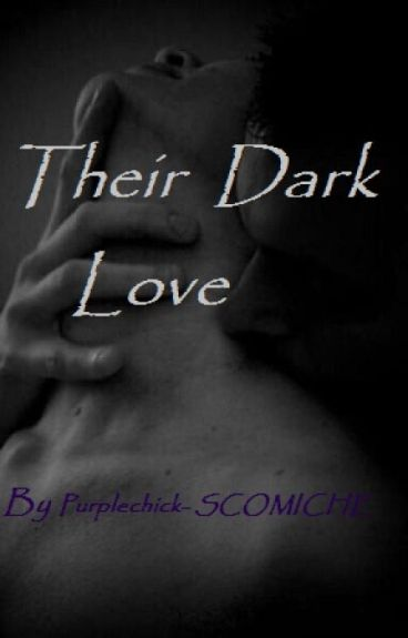 Their Dark Love (Boyxboy)