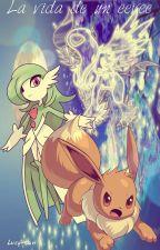 Pokemon: La vida de un Eevee by SylveonSilver