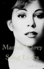 Mariah Carey Song Lyrics by ynaholivera