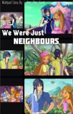 We Were Just Neighbours  by I_Am_The_Geek