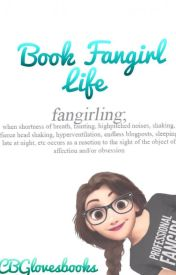Book fangirl life by CBGlovesbooks