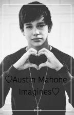 Austin mahone imagines - Wattpad